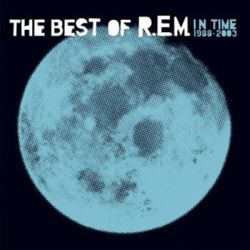 R.E.M. - IN TIME - THE BEST OF R.E.M. 1988-2003 [CD]