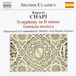 Ruperto Chapí - Symphony In D Minor Fantasia Morisca [CD]