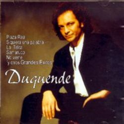DUQUENDE - GRANDES EXITOS [CD]