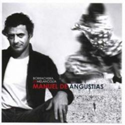 Manuel De Angustias - Borrachera De Melancolia [CD]