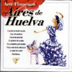 Aires De Huelva - Arte Flamenco [CD]