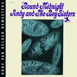 ANDY & THE BEY SISTERS - ROUND MIDNIGHT JZ