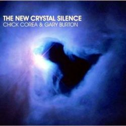CHICK COREA - THE NEW CHRISTAL SILENCE