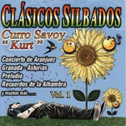 CLASICOS SILBADOS - CURRO SAVOY VOL.1 [CD]