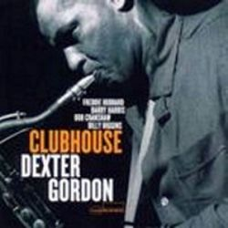 DEXTER GORDON - CLUBHOUSE -