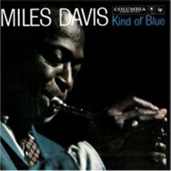 MILES DAVIS - KIND OF BLUE -EUROPEAN VERSION - [CD]
