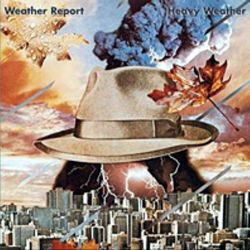 WEATHER REPORT - HEAVY WEATHER [CD]