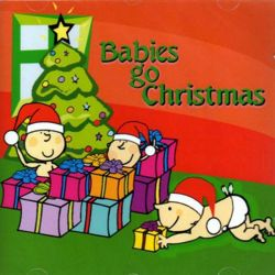 Babies Go - Christmas [CD]