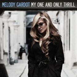 MELODY GARDOT - MY ONE AND ONLY THRILL [CD]