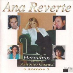 ANA REVERTE Y HERMANOS - 5 SOMOS 5