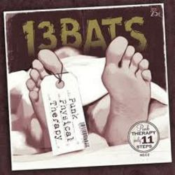 13 BATS - PUNK PHYSICAL THERAPY [CD]