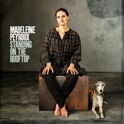 MADELEINE PEYROUX - STANDING ON THE ROOFT [LP]
