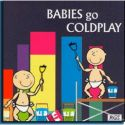 BABIES GO - COLDPLAY