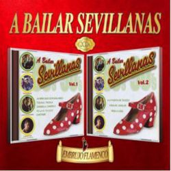 A BAILAR SEVILLANAS - VARIOS - EMBRUJO FLAMENCO - 2CDS [CD]