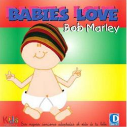 BABIES LOVE BOB MARLEY [CD]