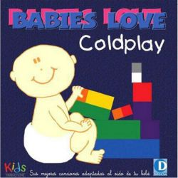 BABIES LOVE COLDPLAY