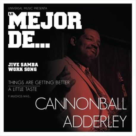 CANNONBALL ADDERLEY - LO MEJOR DE... CANNONBALL ADDERLEY [CD]
