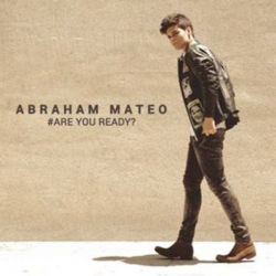 ABRAHAM MATEO - ARE YOU READY? (DELUXE) [CD]