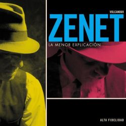 ZENET - LA MENOR EXPLICACION - REEDICION - CD JEWELCASE [CD]