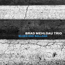 BRAD MEHLDAU TRIO - BLUES AND BALLADS - VINILO [LP]