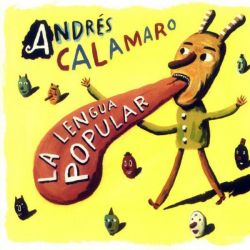 ANDRES CALAMARO - LA LENGUA POPULAR - VINILO + CD [LP]