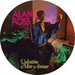 "ALAN ROSS - VALENTINO MON AMOUR - MX 12"" PICTURE DISC - VINILO [LP]"