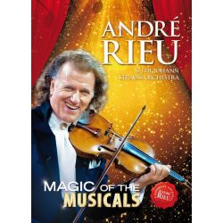 ANDRE RIEU - MAGIC OF THE MUSICALS [BLU RAY]