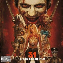 31 – A ROB ZOMBIE FILM - ORIGINAL MOTION PICTURE SOUNDTRACK - VINILO [LP]
