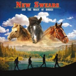NEW SWEARS - AND THE MAGIC OF HORSES - VINILO [LP]