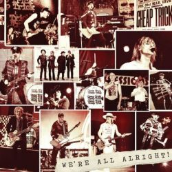 CHEAP TRICK - WE'RE ALL ALRIGHT! [CD]