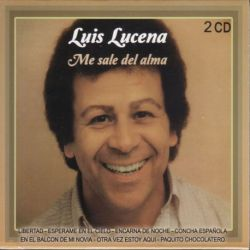 LUIS LUCENA - ME SALE DEL ALMA - 2CDS [CD]