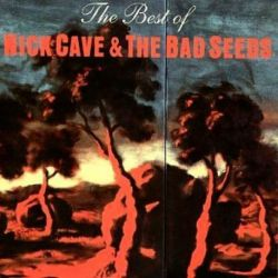 NICK CAVE&THE BAD SEEDS - THE BEST OF NICK CAVE AND THE BAD SEEDS [CD]