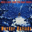 NICK CAVE&THE BAD SEEDS - MUDER BALLADS -COLLECTORS SERIES - [CD]