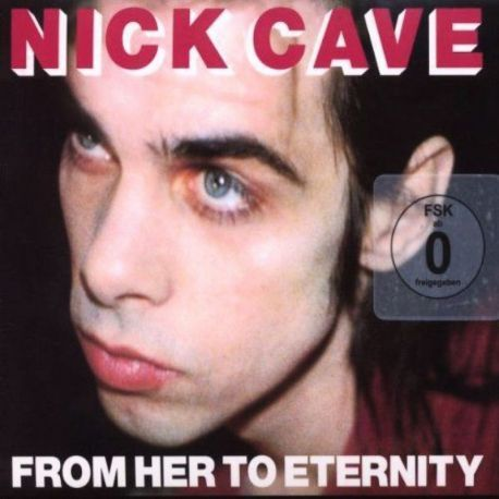 NICK CAVE&THE BAD SEEDS - FROM HERE TO EERNITY-COLLECTORS EDITIO [CD]