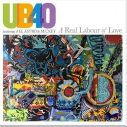 UB40 - A REAL LABOUR OF LOVE [CD]
