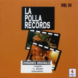 LA POLLA RECORDS - VOL.03 RECOPILATORIO [CD]