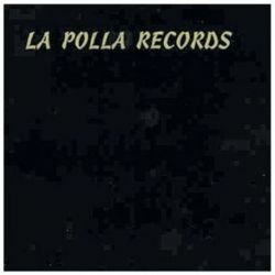 LA POLLA RECORDS - DISCO NEGRO [CD]
