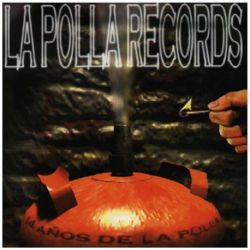 LA POLLA RECORDS - 14 AÑOS - RECOPILATORIO [CD]