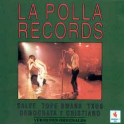 LA POLLA RECORDS - VOL.01 RECOPILATORIO [CD]
