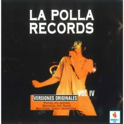 LA POLLA RECORDS - VOL.04 [CD]