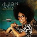 VENUS IN MOTION - LIBERATION [CD]