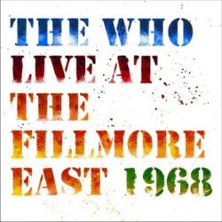 THE WHO - LIVE AT THE FILLMORE EAST - 3 VINILOS [LP]