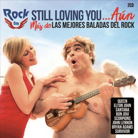 ROCK FM STILL LOVING YOU AÚN - VARIOS - 2CDS [CD]