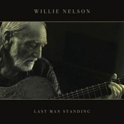 WILLIE NELSON - LAST MAN STANDING [CD]