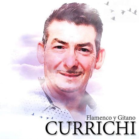 CURRICHI - FLAMENCO Y GITANO [CD]