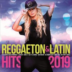 REGGAETON & LATIN HITS 2019 - VARIOS [CD]