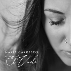 MARIA CARRASCO - EL VUELO [CD]