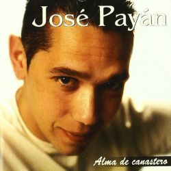 JOSE PAYAN - ALMA DE CANASTERO [CD]
