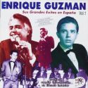 Enrique Guzman - Grandes Exitos En España Vol.01 [CD]