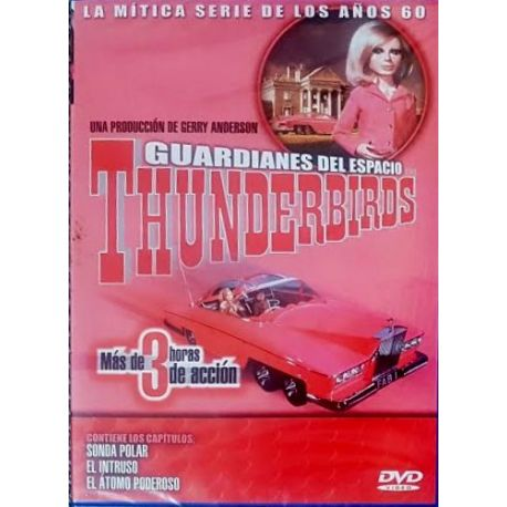 Thunderbirds - Sonda Polar - El Intruso - El Atomo Poderoso [DVD]